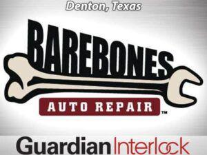 Barebones Auto Repair Denton Texas Ignition Interlock Installers