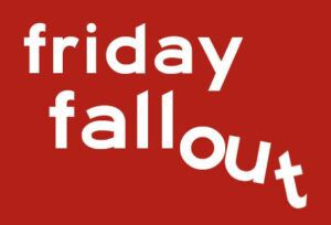 friday-fallout